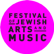 FESTIVAL OF JEWISH ARTS AND MUSIC