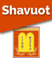 SHAVUOT- FESTIVAL OF WEEKS 2020