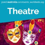 JEWISH THEATRE EVENTS WORLDWIDE