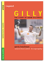 GILLY: The Story of Adam Gilchrist
