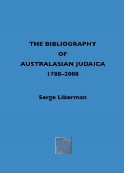 <font color=#FF0000>A Bibliography of Australasian Judaica 1788-2008</font>