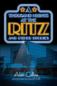 A Thousand Nights at the Ritz and other stories
