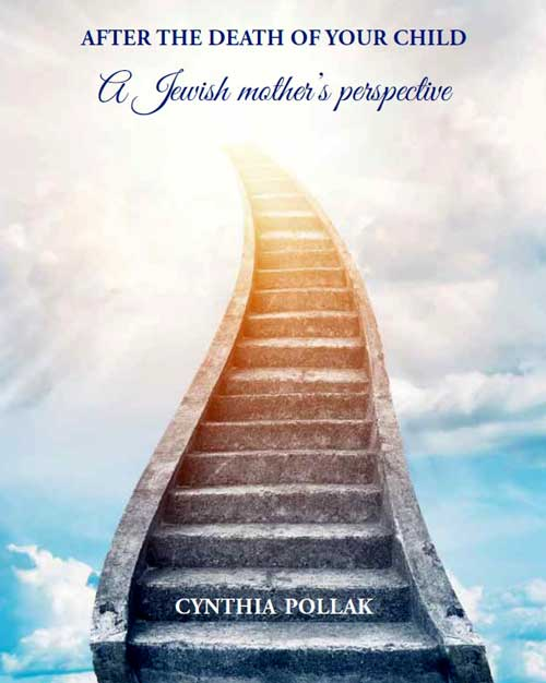 After the Death of Your Child: A Jewish Mother's Perspective