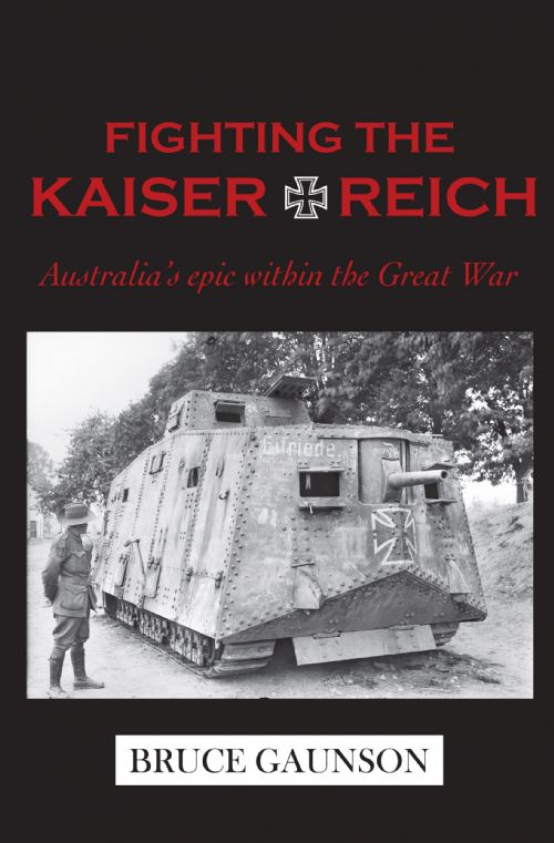 Fighting the Kaiserreich: Australia's epic within the Great War