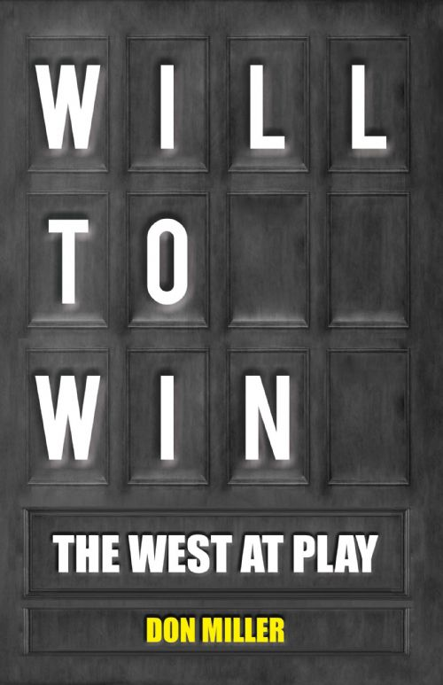 Will to Win: The West at Play