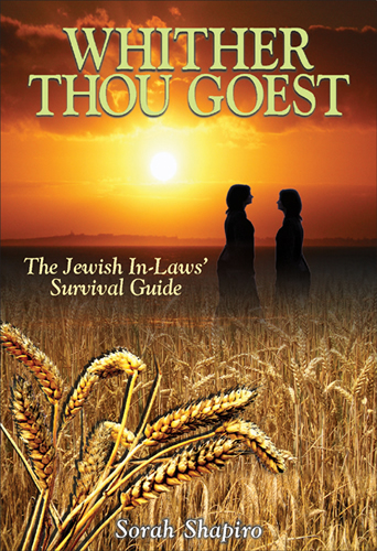 Whither Thou Goest - The Jewish In-Laws' Survival Guide