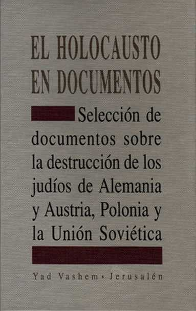 El Holocausto En Documentos