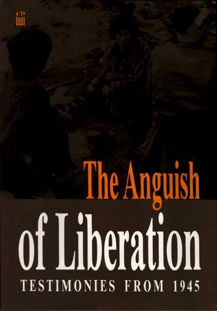 The Anguish of Liberation: Testimonies from 1945